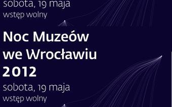 Noc Muzeów 2012, Wrocław