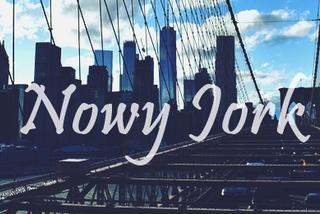 Nowy Jork - co warto zobaczyć